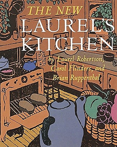 The New Laurel's Kitchen (Kitchen Laurels)