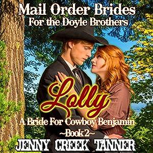 Lolly: A Bride for Cowboy Benjamin Audiobook