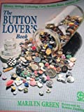 The Button Lover's Book, Marilyn Green, 0801980100