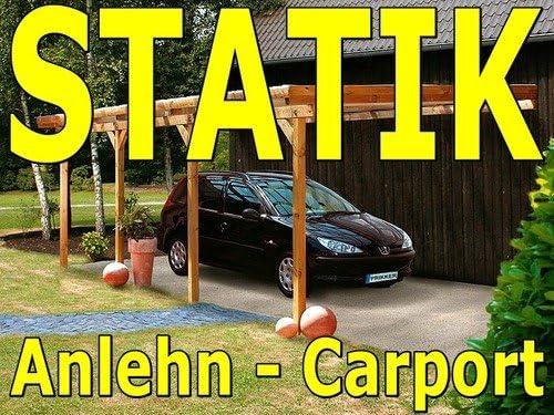 3,50 m 0,85 kN Typenstatik Statik Berechnung Anlehn Carport Breite Schneelast