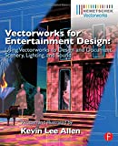 img - for Vectorworks for Entertainment Design: Using Vectorworks to Design and Document Scenery, Lighting, and Sound book / textbook / text book