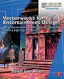 Vectorworks for Entertainment Design, Kevin Lee Allen, 0415726131