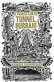 A Transatlantic Tunnel, Hurrah! by Harry Harrison (January 04,2011)