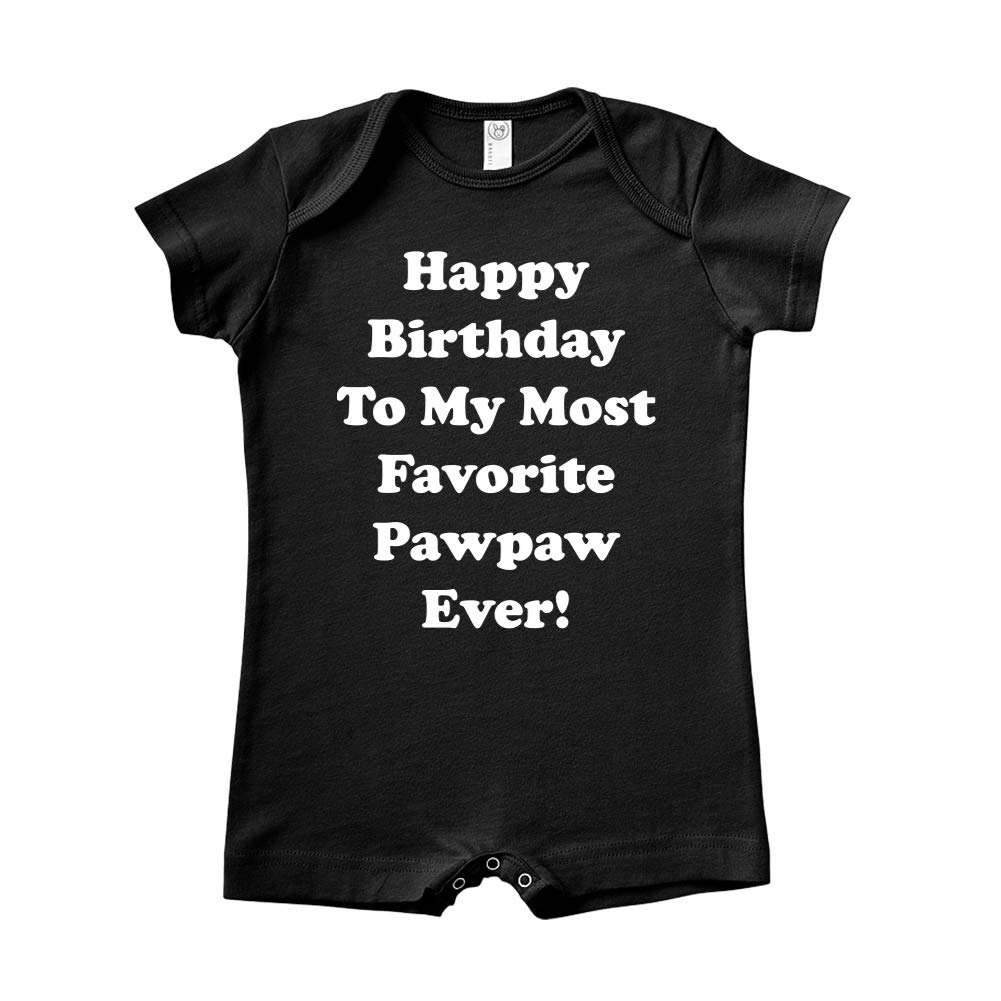 Mashed Clothing Happy Birthday to My Most Favorite Pawpaw Ever Baby Romper