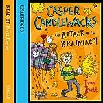 Casper Candlewacks in Attack of the Brainiacs! | Ivan Brett