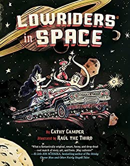 Lowriders in Space (Book 1) by [Camper, Cathy]