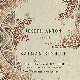 Joseph Anton: A Memoir: Salman Rushdie:   ...