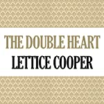 The Double Heart | Lettice Cooper