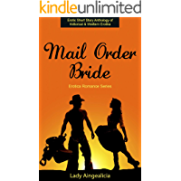 Mail Order Bride: Erotica Romance Series - Erotic Anthology of Historical Western Erotia