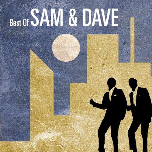 Best Of Sam & Dave (The Best Of Sam & Dave)