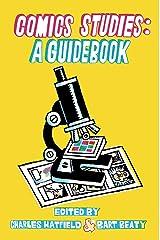 Comics Studies: A Guidebook Kindle Edition