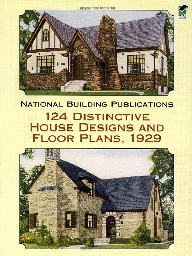 Download 124 Distinctive House Designs and Floor Plans, 1929 (Dover Architecture) ebook