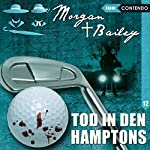 Tod in den Hamptons (Morgan und Bailey 12) | Markus Topf