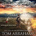 Retrograde: The SpaceMan Chronicles, Book 3 | Tom Abrahams