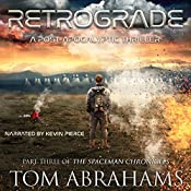 Retrograde: The SpaceMan Chronicles, Book 3 | Tom Abrahams