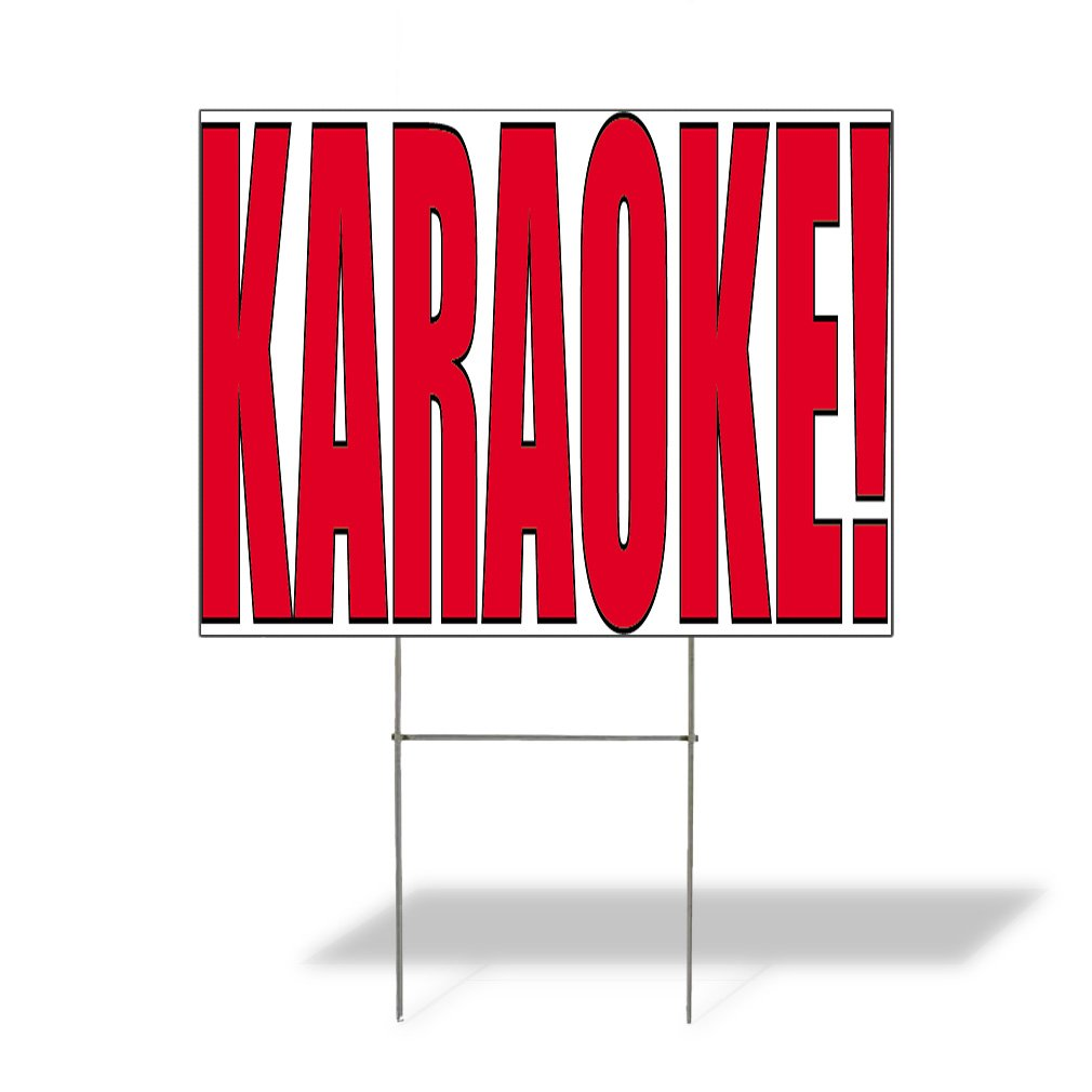 Karaoke! Outdoor Lawn Decoration Corrugated Plastic Yard Sign - 12inx18in, Free Stakes