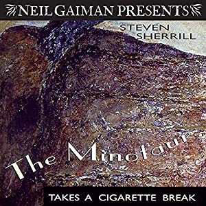 The Minotaur Takes a Cigarette Break: A Novel | Livre audio