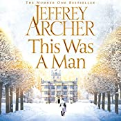 This Was a Man: The Clifton Chronicles, Book 7 | Jeffrey Archer