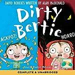 Dirty Bertie: Jackpot! & Horror! | David Roberts,Alan McDonald