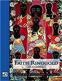 Faith Ringgold (David C. Driskell Series of African American Art) (Vol III)