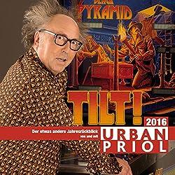 Tilt! Der etwas andere Jahresrückblick 2016