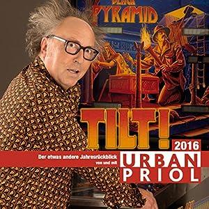 Tilt! Der etwas andere Jahresrückblick 2016 Hörspiel