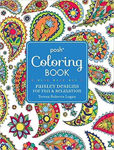 amazoncom posh adult coloring book paisley designs for fun relaxation posh coloring books 9781449474201 teresa roberts logan books - Paisley Designs Coloring Book
