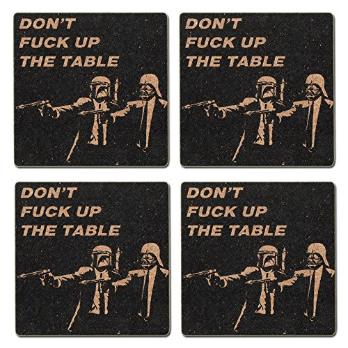 Star Wars Coaster Set – 4 Coasters for Drinks – DON'T FΛCK UP MY TABLE - Funny Star War Art Prints Cork Backing – Great Gift for Kitchen, Living Room, Home Decor, Prevent Scratches and Water Damage.