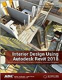 img - for Interior Design Using Autodesk Revit 2018 book / textbook / text book