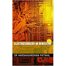 Electrosurgery In Dentistry