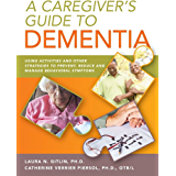 Dementia: Caring For Parents or Partners With Alzheimer's: Positive strategies on how to cope with Alzheimer's (English Edition)