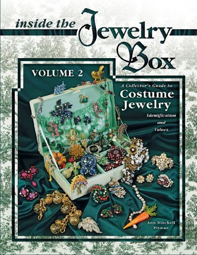 Inside the Jewelry Box, Vol. 2: A Collector's Guide to Costume Jewelry: Identification and Values