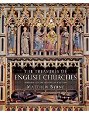 Treasures of English Churches, The: Witnesses to the History of a Nation