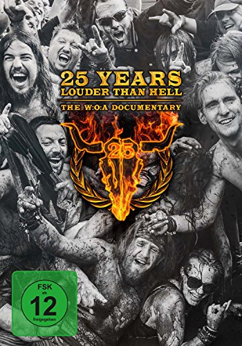 25 Years Louder Than Hell ... The W:O:A Documentary [Blu-ray]