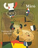 img - for Mir : Catalogue Raisonn , Paintings, Volume III: 1942-1957 book / textbook / text book