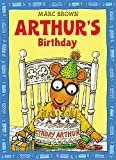 Arthur's Birthday (An Arthur Adventure)