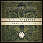 Eldritch Tales: A Miscellany of the Macabre | H. P. Lovecraft