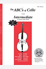 The ABCs of Cello for the Intermediate, Book 2 (Book & MP3/PDF) Paperback