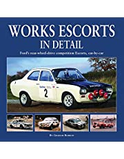 Works Escort in Detail: Ford's Rear-Wheel-Drive Competition Escorts, Car by Car