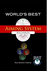 World's Best Aiming System for Billiards Kindle Edition