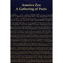 America Zen: A Gathering of Poets (Harmony Series) (Harmony Anthologies)