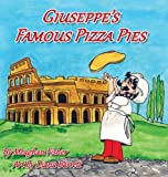 Giuseppe's Famous Pizza Pies, Meaghan Fisher, 1938768345