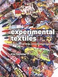 Experimental Textiles: Design, Materials and Technique