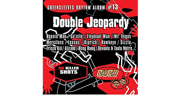 Greensleeves Rhythm Album #13: Double Jeopardy [Explicit] by