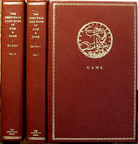 THE DERRYDALE COOK BOOK OF FISH AND GAME (2 vol. - Cascadian Set