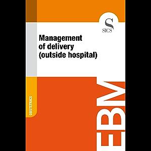 Management of Delivery (Outside Hospital)