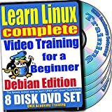 Learn Linux Complete for a Beginner Video Training and Four Certification Exams Bundle, Debian Edition. 8-disc DVD Set