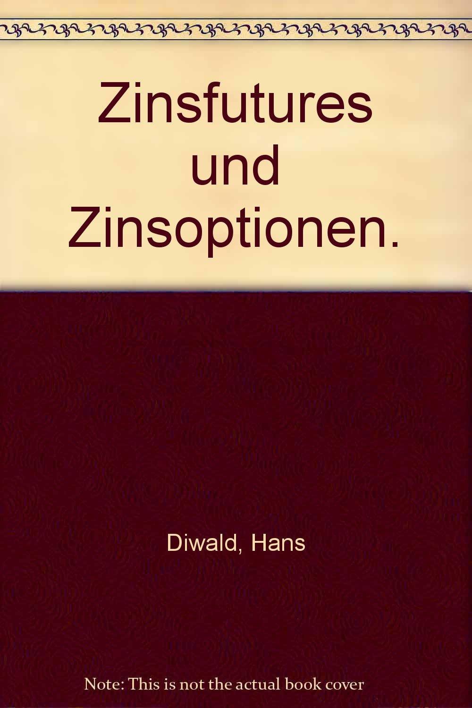 zinsfutures-und-zinsoptionen-erfolgreicher-einsatz-an-internationalen-terminmrkten