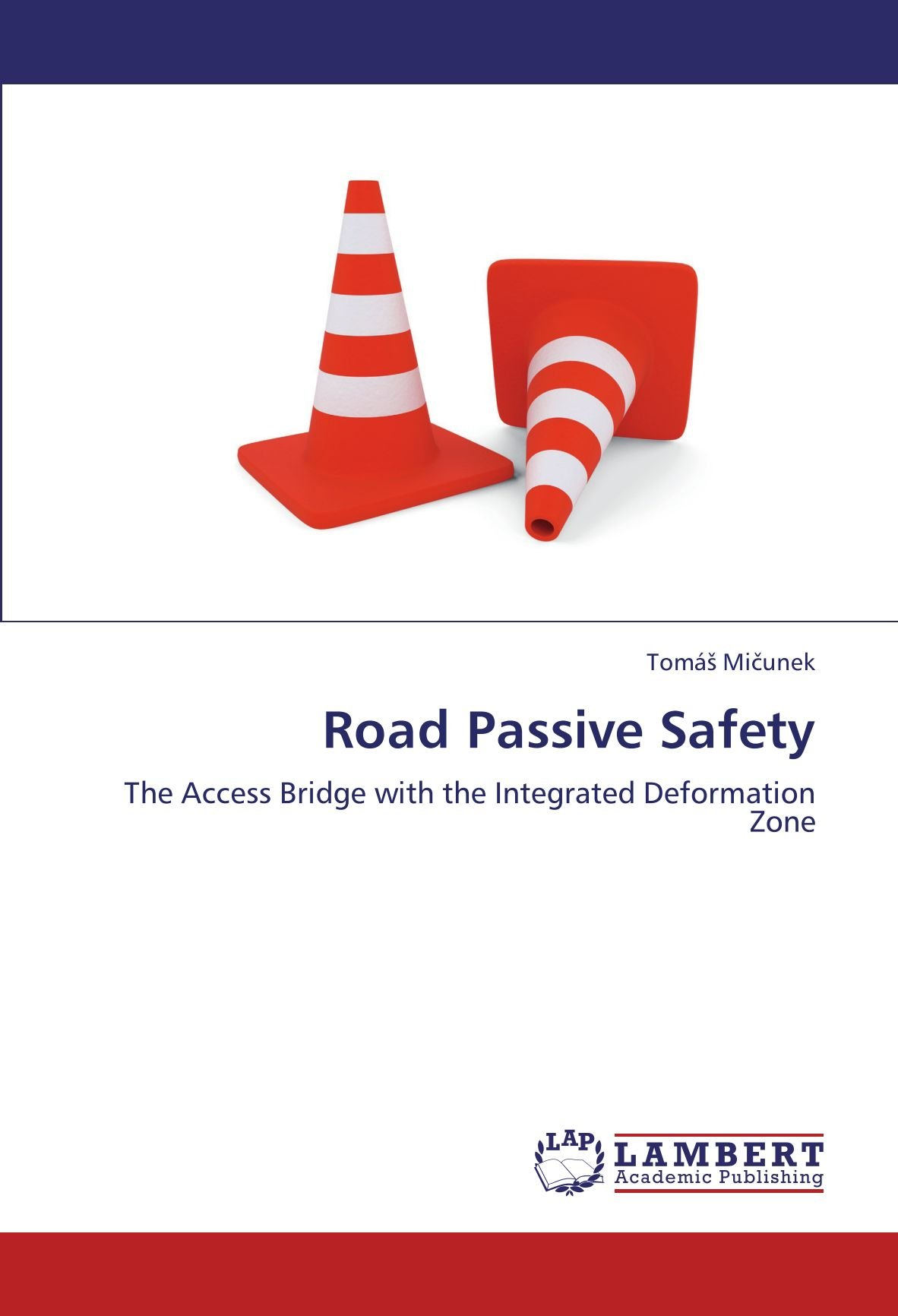 Download Road Passive Safety: The Access Bridge with the Integrated Deformation Zone ebook