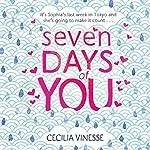 Seven Days of You | Cecilia Vinesse